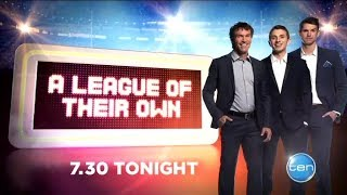 TEN Promo: A League Of Their Own (2013)