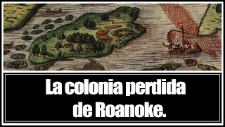 Sapere Aude 2 - La colonia perdida de Roanoke.