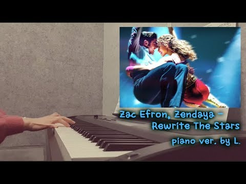 Zac Efron, Zendaya - Rewrite The Stars (위대한쇼맨 OST - The Greatest Showman) - 피아노연주 / Gloria L.