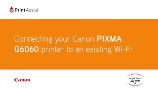 02. How to add the PIXMA G6060 MegaTank to your Wi-Fi network