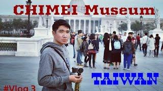 CHIMEI Museum Taiwan || Museum terbesar di Tainan || Life in Taiwan #Vlog 4