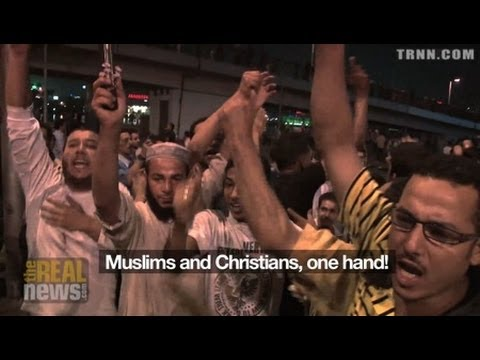 "Egyptians Chant ""Muslims Christians Are One"" as Military Viciously Attacks Protest"
