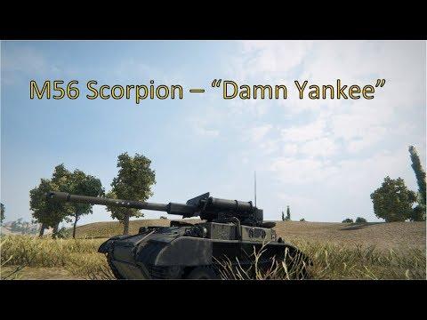 "World of Tanks - M56 Scorpion - ""Damn Yankee"" Canadian ft IndignantBeaver"