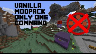 vanilla modpack only one command v.  1.0