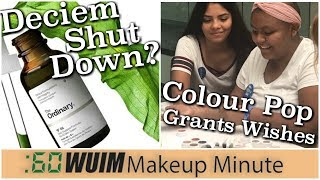 The Ordinary Owner Shuts Down Company? Colour Pop Grants Wishes! | Makeup Minute