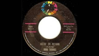 Irma Thomas ‎-- Hittin' On Nothing