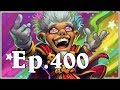 Funny And Lucky Moments - Hearthstone - Ep. 400