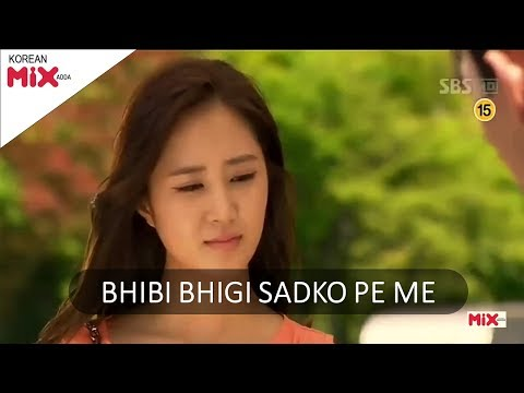 Bhigi Bhigi Sadko Pe Mai | Most Beautiful Video - BEST KOREAN MIX HINDI SONG 2017
