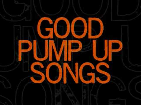 Great Pump Up Songs Music Videos