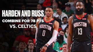 James Harden Russell Westbrook Total For 78 Points vs. Celtics