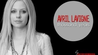 Avril Lavigne - Thousand Years