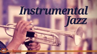 Instrumental Jazz Music | The Best of Jazz: Louis Armstrong, Art Tatum, Count Basie,