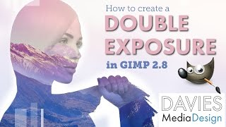 How to Create a Double Exposure Effect - GIMP Photo Editing Tutorial