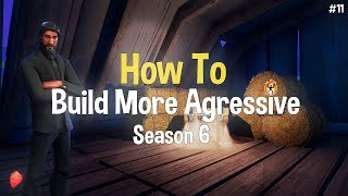 How To Build Offensively - No Skin to Pro Scrim: Episode #11 (Fortnite Battle Royale)
