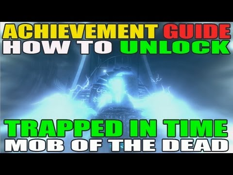 Trapped In Time Use and Upgrade All Traps Before Round 10: Mob Of The Dead
