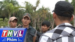"""THVL   Cuộc chiến nhân tâm - Tập 56[2]: Phan đồng ý đánh tay đôi để Tùng thua """"tâm phục"""""""