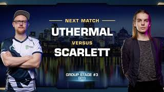 uThermal vs Scarlett TvZ - Group Stage - WCS Montreal 2018 - StarCraft II