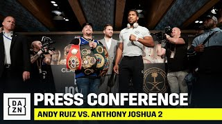 Andy Ruiz vs. Anthony Joshua 2: Press Conference Livestream
