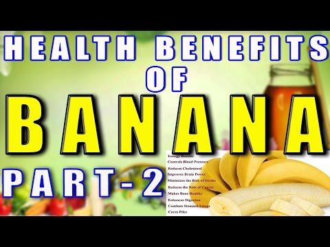 Health Benefits of Bananas Part-2