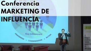 "Conferencia ""Marketing de Influencia"""