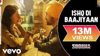 Ishq Di Baajiyaan - Lyric Video  Soorma  Diljit   Taapsee  Shankar Ehsaan Loy   Gulzar