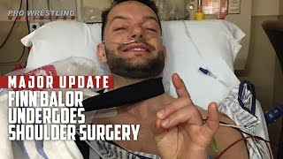 MAJOR UPDATE: Finn Balor Undergoes Shoulder Surgery #GetWellSoon