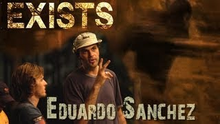 Eduardo Sanchez Interview