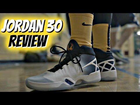 Jordan XXX (30) Performance Review!