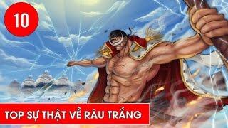 Top 10 sự thật về Râu Trắng - Edward Newgate trong One Piece