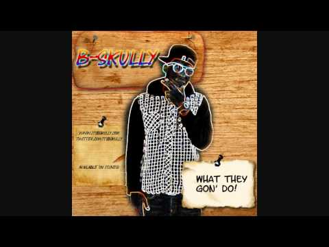 """2011's Best Dougie Song! """"What They Gon' Do"""" B-Skully"""