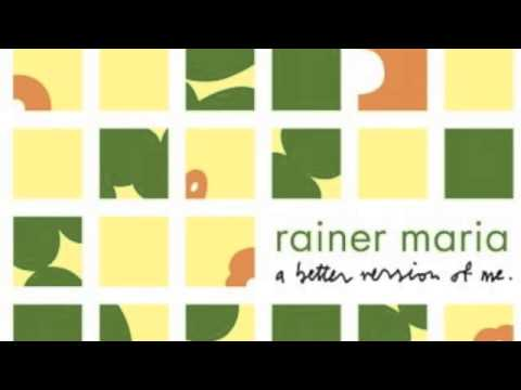Rainer Maria - Thought I Was