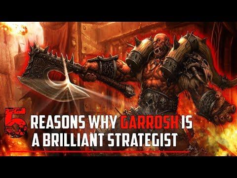 5 Reasons Why Garrosh Was A Brilliant Strategist - World of Warcraft