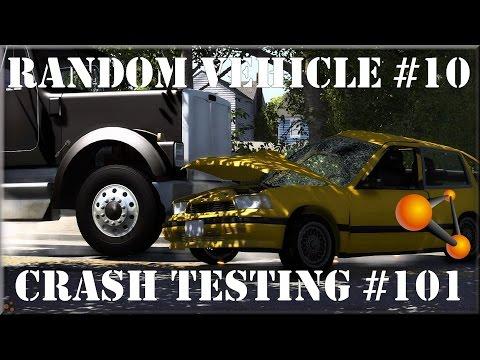 BeamNG Drive Alpha Experimental Random Vehicle #10 Crash Testing #101 HD