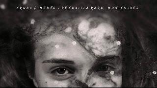 CRUDO PIMENTO - Pesadilla Rara