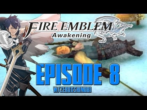 Fire Emblem Awakening FULL GAME Walkthrough Part 8 w/Zeroxshinobi
