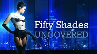 Fifty Shades of Grey Uncovered - Trailer 2014