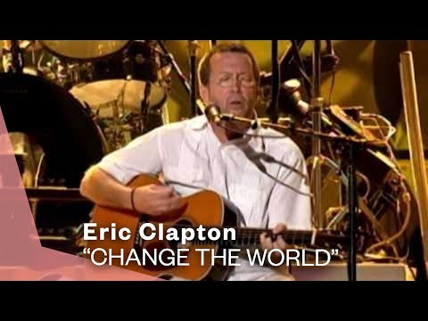 Clapton, Eric - Change The World Live