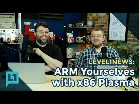 Level1 News: ARM Yourselves with x86 Plasma 2016-12-12