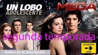 Un Lobo Adolescente 2 Segunda Temporada  Español Latino Descarga