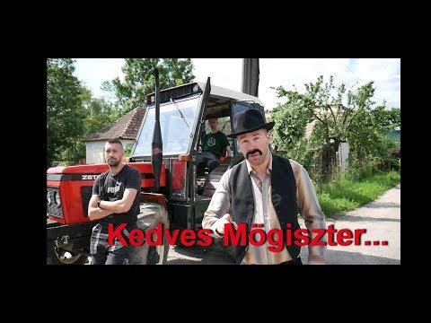 Mögiszter - Kedves Mögiszter... (Music Video)