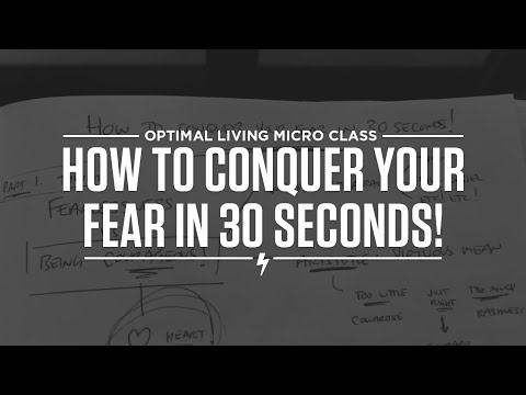 How to conquer your fear in 30 seconds!