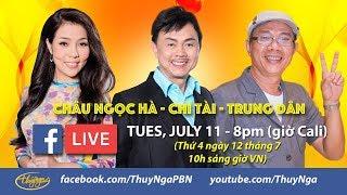 Livestream với Chí Tài, Trung Dân, Châu Ngọc Hà giới thiệu show thu hình PBN 123