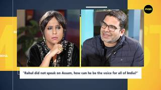 "Prashant Kishor to Barkha Dutt: ""NRC will hurt Hindus also, not only Muslims. It will hurt the poor"""