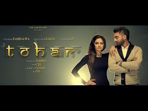 Tohar - Pinder Randhawa | Panj-aab Records | Latest Punjabi Song 2014 | Full Hd video