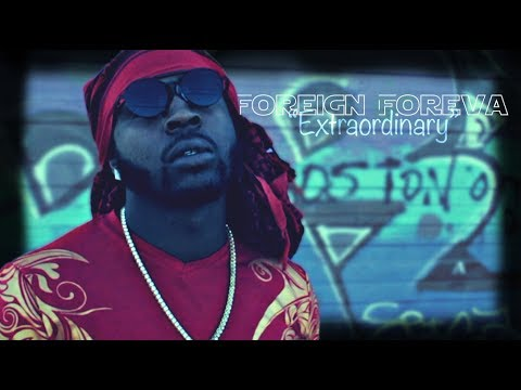 Foreign Foreva - ExtraOrdinary (Official Musik Video) MP3