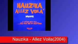 Nauzika - Allez Voila(2004).wmv