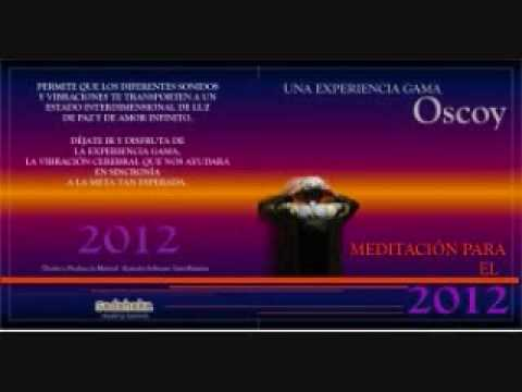 meditacion-gamma-dr-oscoy-rumbo-al-2012.html