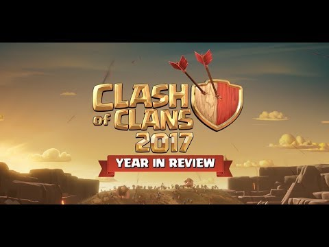Clash of Clans - 2017 Year in Review