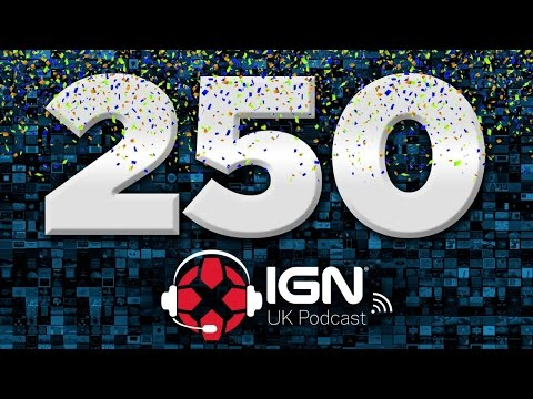 IGN UK Podcast #250: It's a Monster!