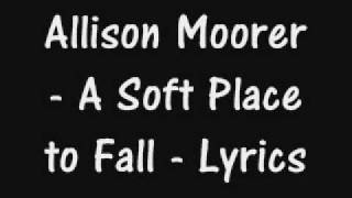 Watch Allison Moorer A Soft Place To Fall video